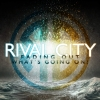 """Rival City """"Fading Out"""""""