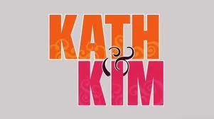 "Bitter Sweet / ""My Day"" in NBC's Kath & Kim"