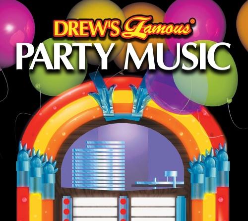 Drew's Famous Party Music!