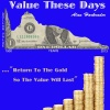 Value These Days