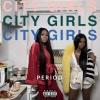 "City Girls ""Millionaire Dick"""