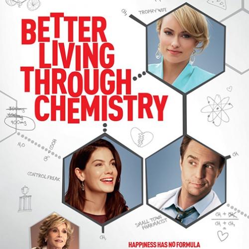 Better Living Through Chemistry