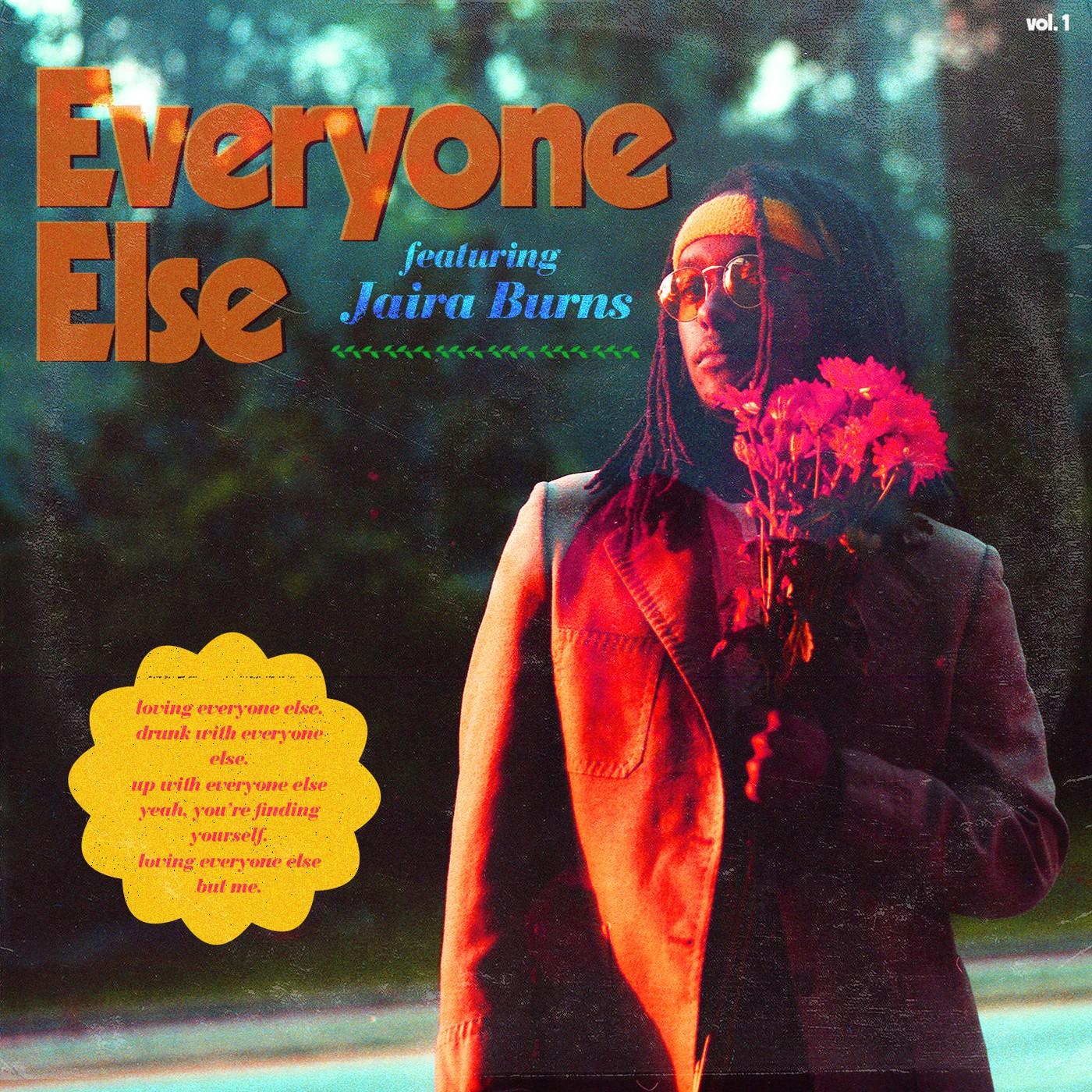 Everyone Else (feat. Jaira Burns) [INST]