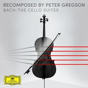 Bach - The Cello Suites - Recomposed By Peter Gregson