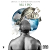 "Lotice & D. Brooks Exclusive ""All I Do"""