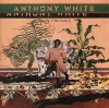 """Anthony White """"Never Let You Get Away from Me"""""""