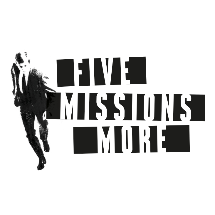 Five Missions More