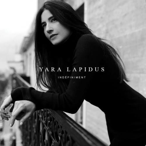 Indéfiniment - Yara Lapidus & Gabriel Yared