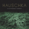 A Different Forest - Hauschka