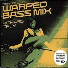 Tainted Love (Warped Bass) (Club Mix)