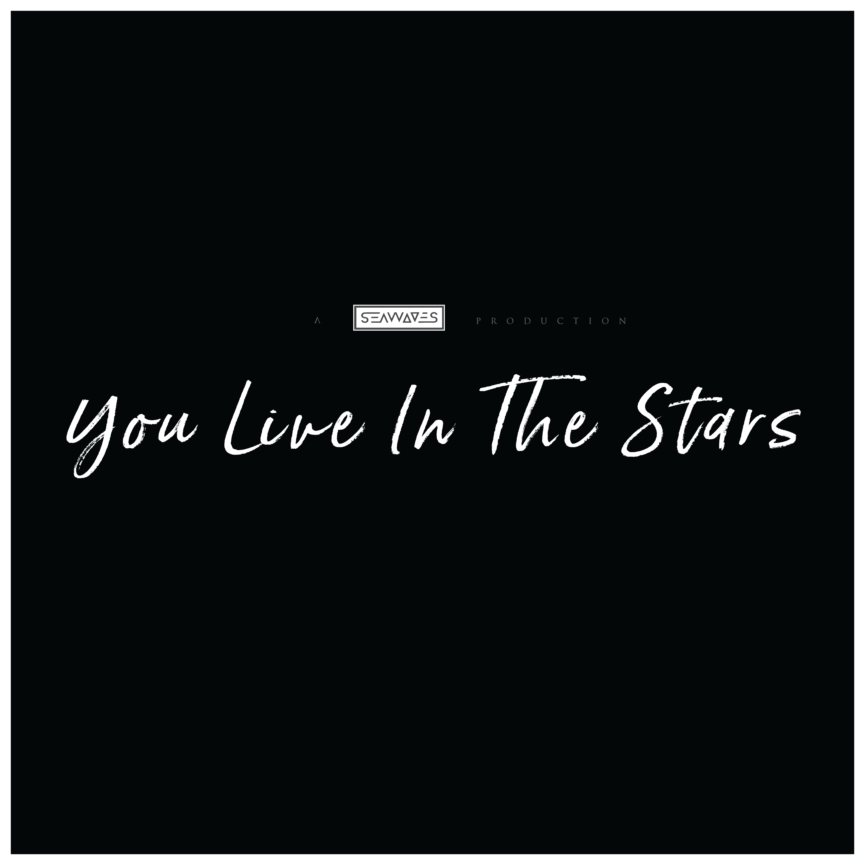 You Live In The Stars - Single