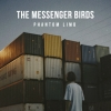 "The Messenger Birds ""No Future (Full)"""