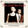 Das Lied der Liebe, Act II (After J. Strauss): Du bist mein Traum