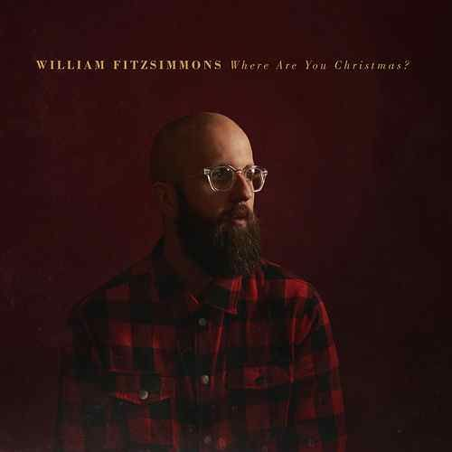 """William Fitzsimmons """"Will Christmas Come For Me (Child Of God)"""""""