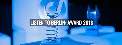 """""""Rolf Budde Preis für Haltung in der Musikwirtschaft"""" Awarded at the LISTEN TO BERLIN: AWARDS"""
