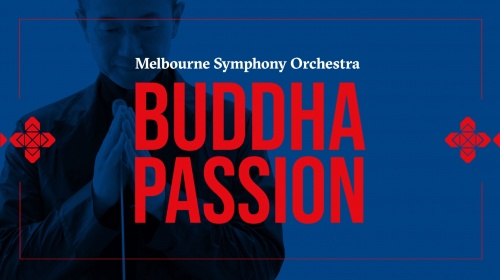 Tan Dun Australian Premiere of 'Buddha Passion' With Melbourne Symphony Orchestra