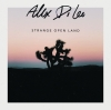 "Alex Di Leo ""Strange Open Land (Full)"""
