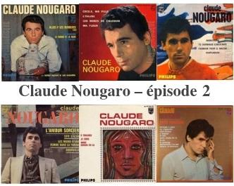 Retour en musique sur la carrière de Claude Nougaro - Episode 2