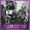 """Clean Cut Kid """"Deafening"""""""