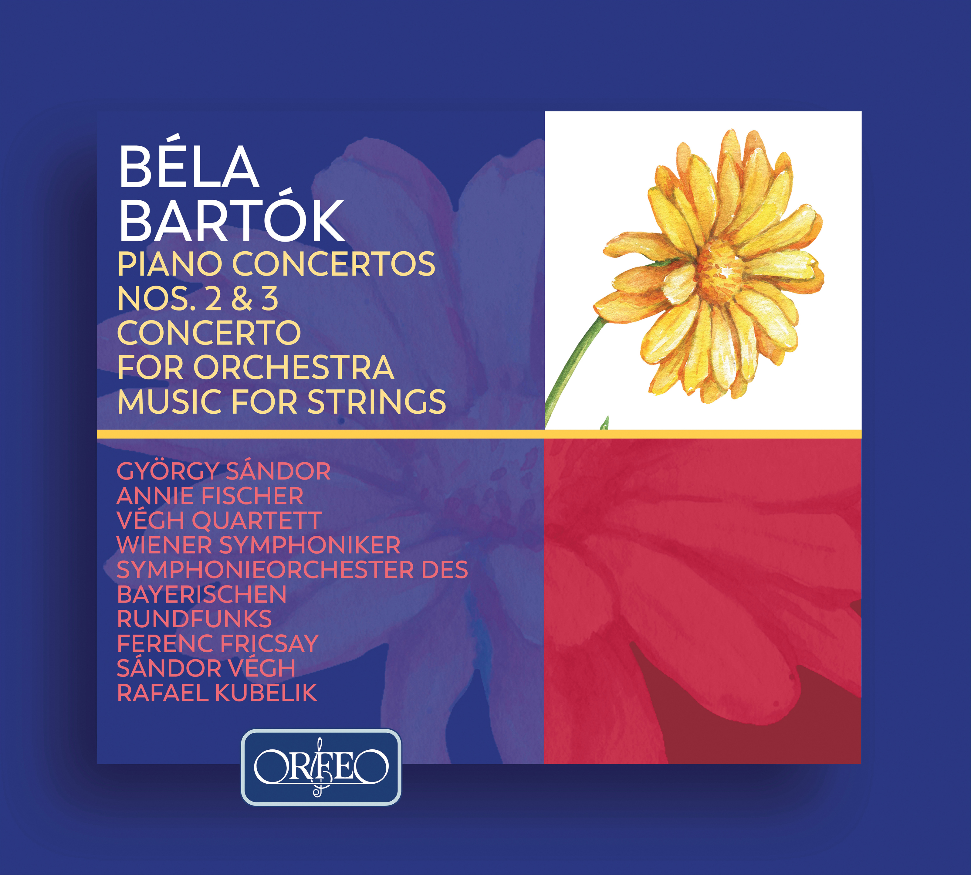 Bartók: Piano Concertos Nos. 2 and 3, Concerto for Orchestra & Music for Strings