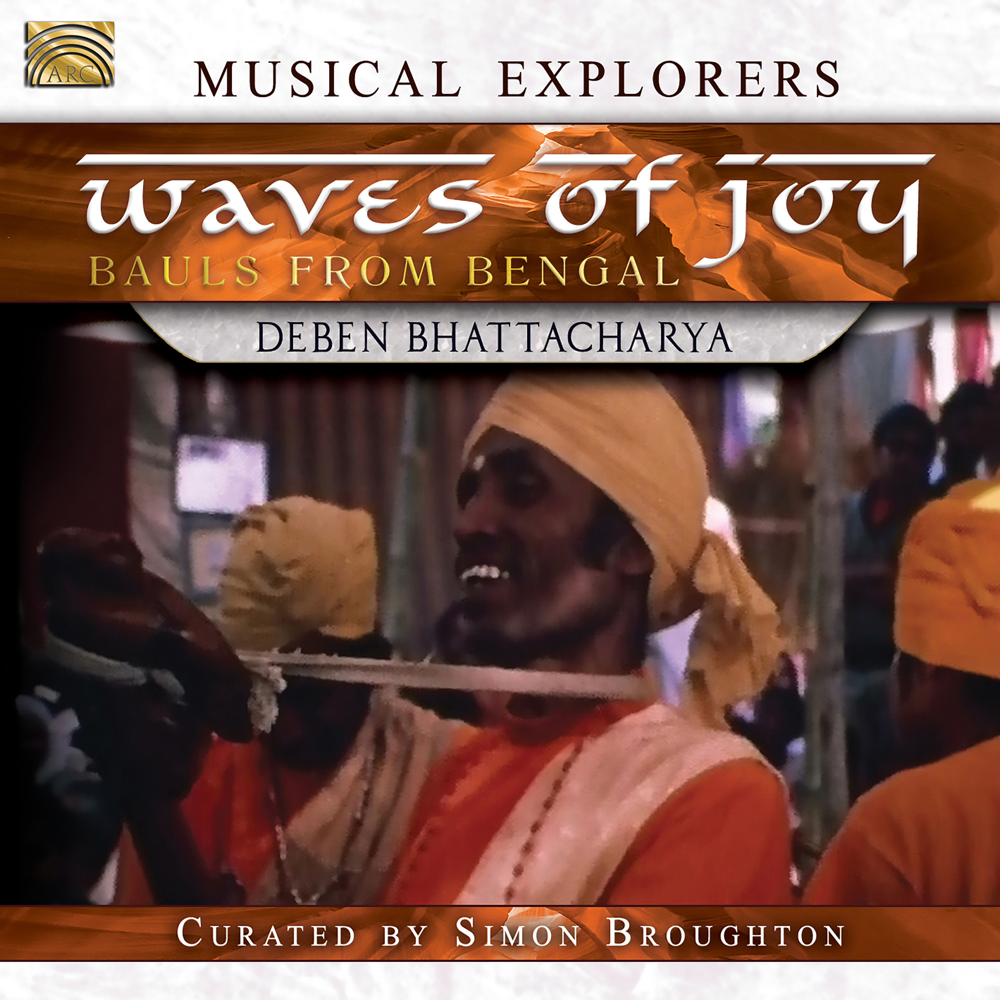 Waves of Joy: Bauls of Bengal