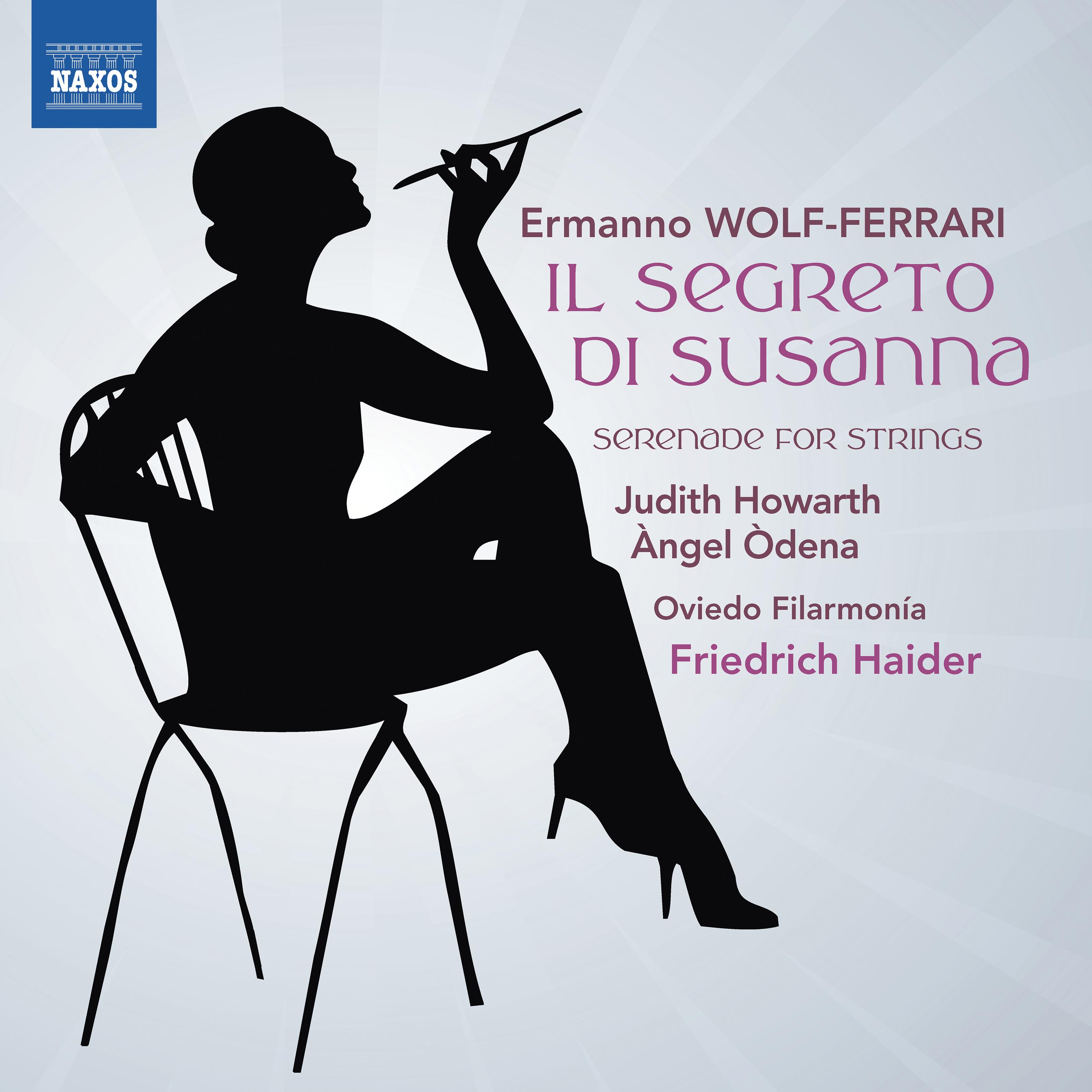 Wolf-Ferrari: Il Segreto di Susanna - Serenade for Strings in E-Flat Major