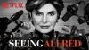 Seeing Allred (Netflix)