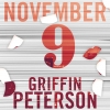 "Griffin Peterson ""November 9 (Full)"""