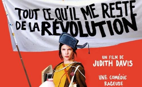 Tout ce qu'il me Reste de la Révolution de Judith Davis