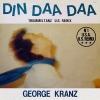 """George Kranz """"Din Daa Daa (Trommeltanz)"""""""