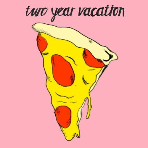 """Two Year Vacation """"Better Off Alone"""""""