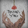 Tristan's Song