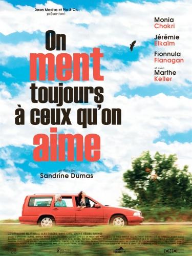 On ment toujours à ceux qu'on aime de Sandrine Dumas