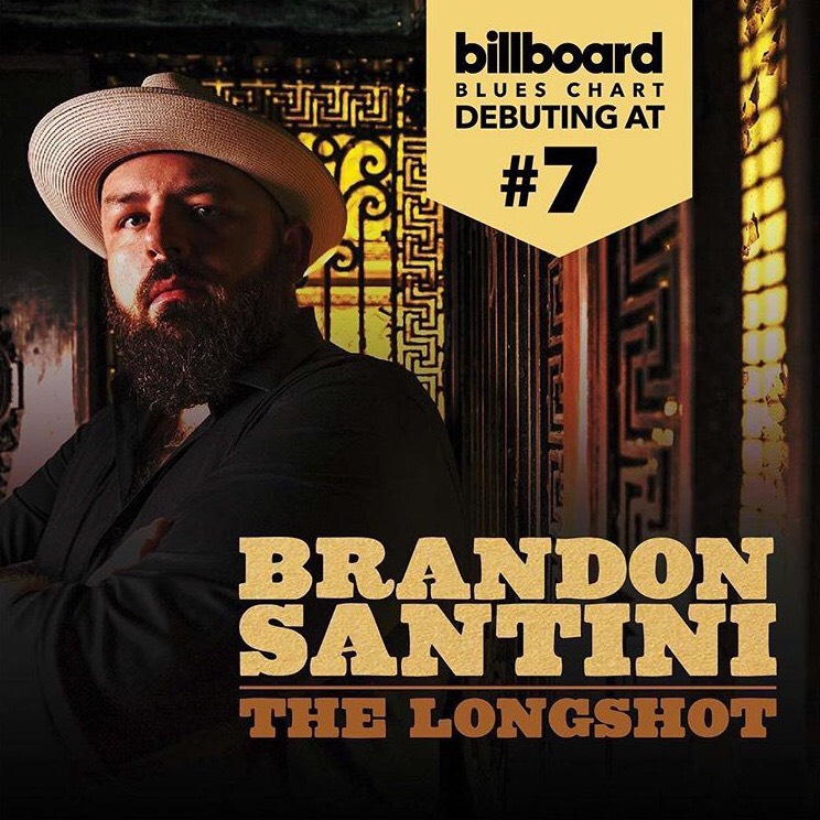 Debuting at #7 on Billboard Blues Chart, Brandon Santini's album, The Longshot